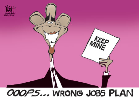 Bish editorial cartoon Obama Wrong Jobs Plan